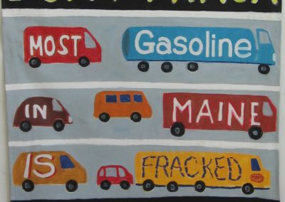 ARRT! 002 don't frack with me, most gasoline in maine is fracked