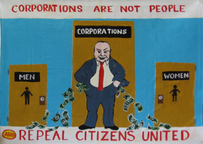corporations are not people, repeal citizens united, by nora and suzanna